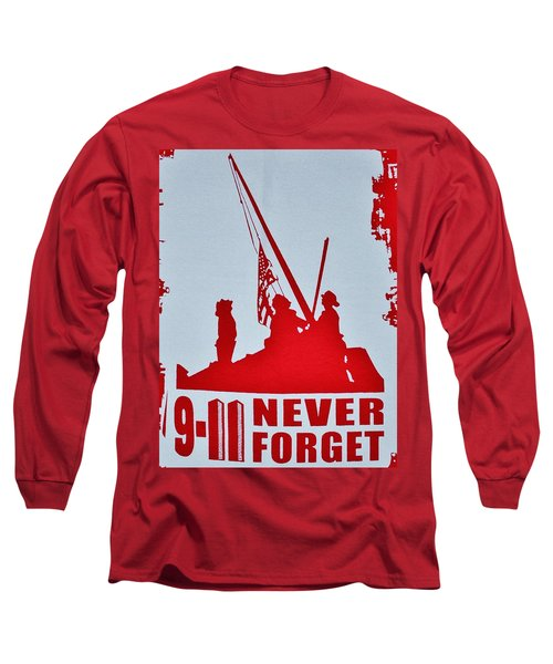 Long Sleeve T-Shirt featuring the photograph 9-11 Never Forget Poster  by Bob Sample