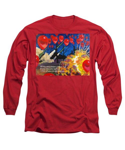 99 Red Balloons Long Sleeve T-Shirt