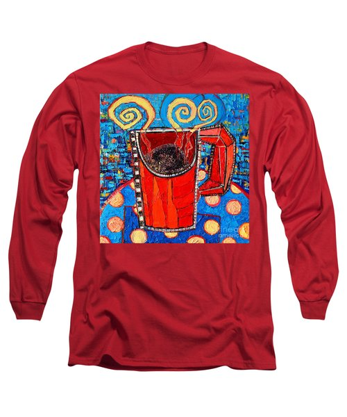 Abstract Hot Coffee In Red Mug Long Sleeve T-Shirt by Ana Maria Edulescu