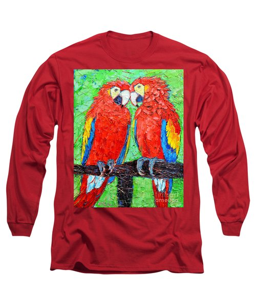 Ara Love A Moment Of Tenderness Between Two Scarlet Macaw Parrots Long Sleeve T-Shirt