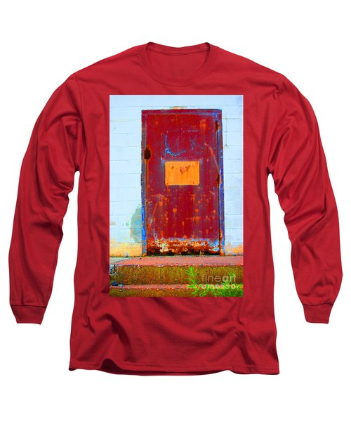 Long Sleeve T-Shirt featuring the photograph Back Door by Christiane Hellner-OBrien