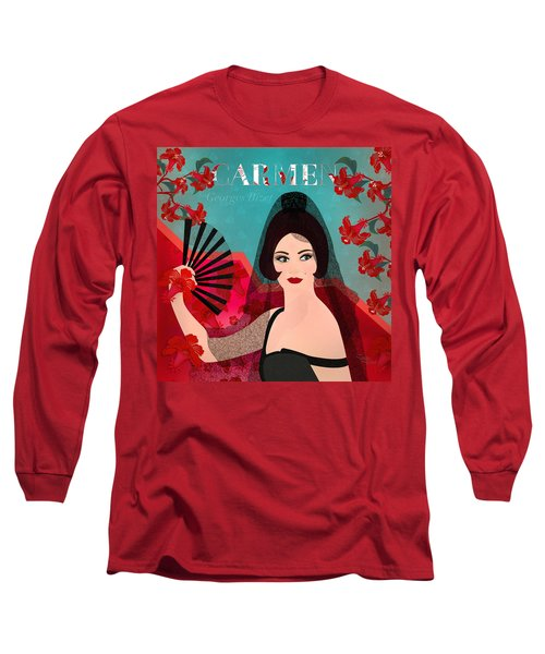 Carmen - Limited Edition 1 Of 15 Long Sleeve T-Shirt by Gabriela Delgado