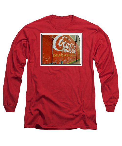 Long Sleeve T-Shirt featuring the photograph Coca-cola On The Army Store Wall by Kathy Barney