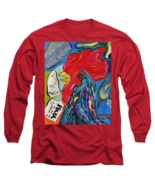 Long Sleeve T-Shirt featuring the mixed media Cock-a-doodle-do by Janice Rae Pariza