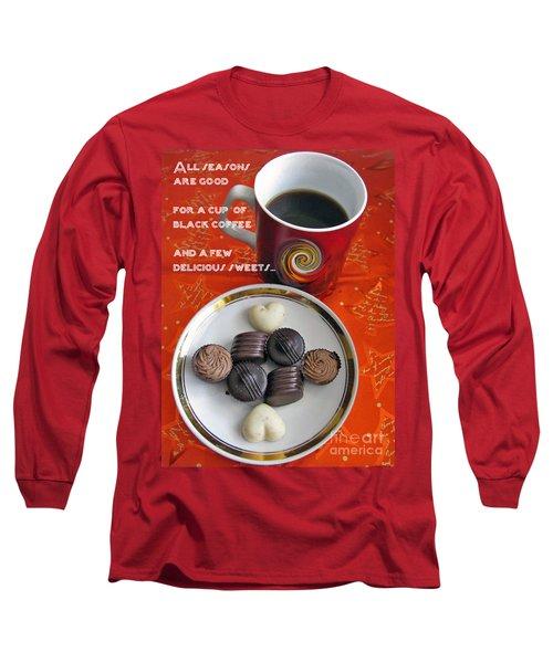 Long Sleeve T-Shirt featuring the photograph Coffee Season by Ausra Huntington nee Paulauskaite