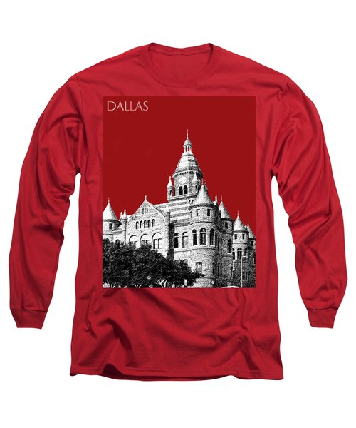 Dallas Skyline Old Red Courthouse - Dark Red Long Sleeve T-Shirt