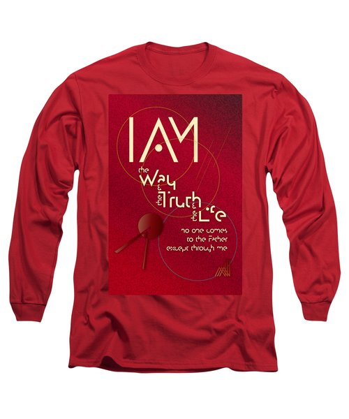 I Am The Way Long Sleeve T-Shirt by Chuck Mountain