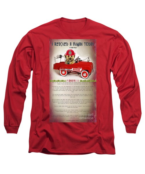I Rescued A Human Today Long Sleeve T-Shirt