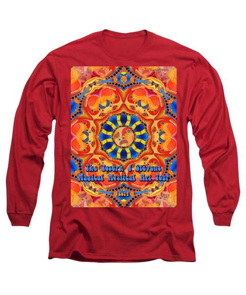 Joseph J Stevens Magical Mystical Art Tour 2014 Long Sleeve T-Shirt