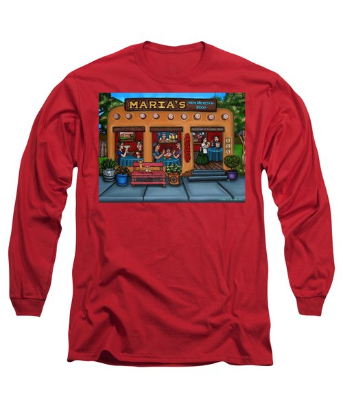 Maria's New Mexican Restaurant Long Sleeve T-Shirt