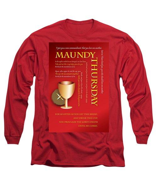 Maundy Thursday Long Sleeve T-Shirt