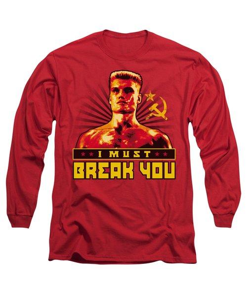 Mgm - Rocky - I Must Break You Long Sleeve T-Shirt