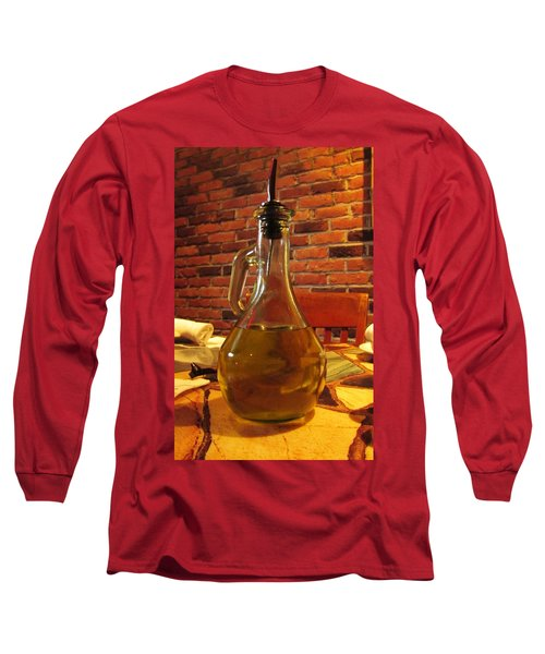 Long Sleeve T-Shirt featuring the photograph Olive Oil On Table by Cynthia Guinn