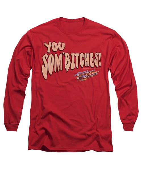 Smokey And The Bandit - Sombitch Long Sleeve T-Shirt