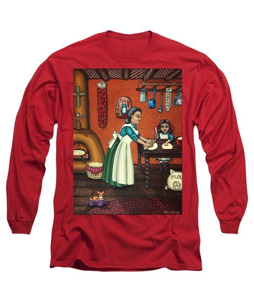 The Lesson Or Making Tortillas Long Sleeve T-Shirt