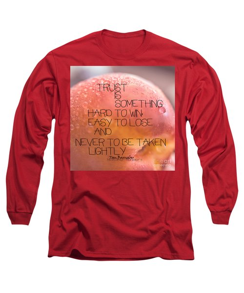 Long Sleeve T-Shirt featuring the photograph Trust Is Something by Vicki Ferrari