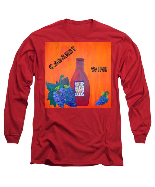 Long Sleeve T-Shirt featuring the painting Cabaret Wine by Cynthia Amaral