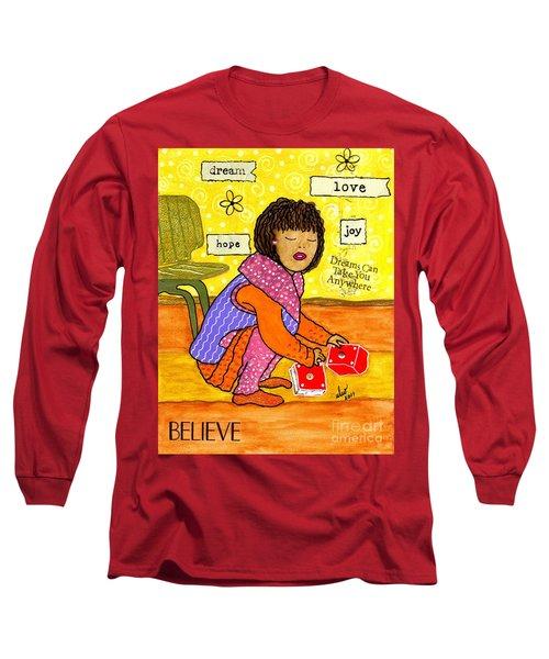 A Prayer That Dreams Come True Long Sleeve T-Shirt