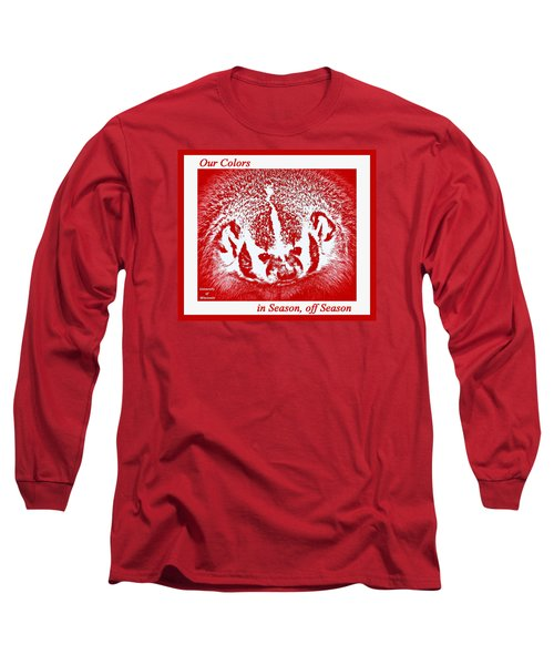 Long Sleeve T-Shirt featuring the photograph Go Go Badgers by Zafer Gurel