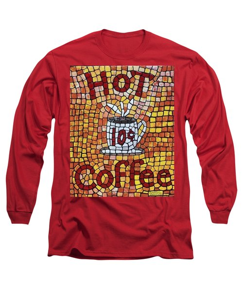 Long Sleeve T-Shirt featuring the painting Hot Coffee 10cents by Cynthia Amaral