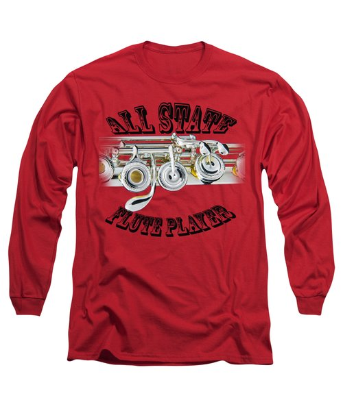 All State Flute Player Long Sleeve T-Shirt