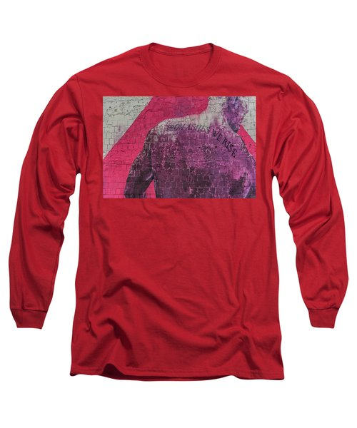 From Ashes We Rise  Long Sleeve T-Shirt