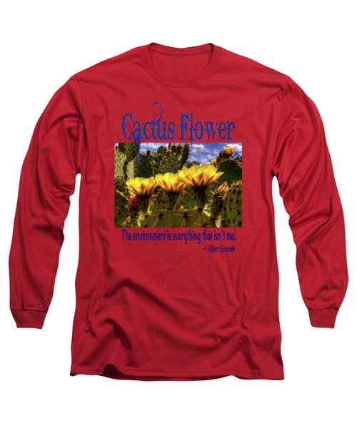 Prickly Pear Cactus Flowers Long Sleeve T-Shirt by Roger Passman