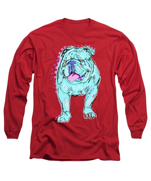 Always Keep Your Bully Around You Long Sleeve T-Shirt