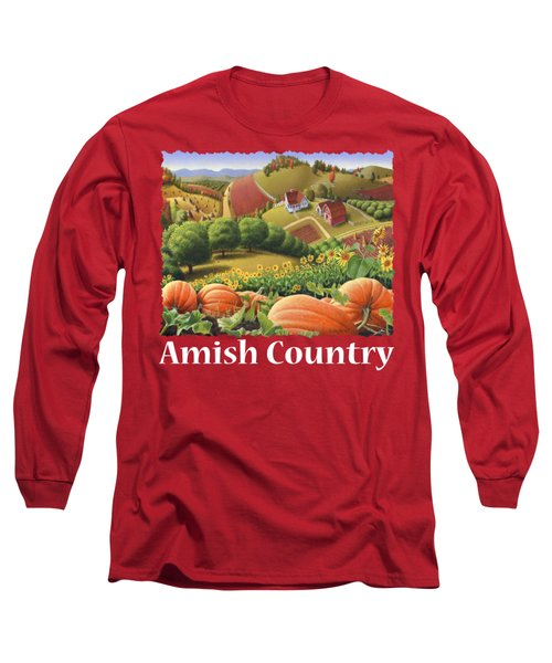 Amish Country T Shirt - Appalachian Pumpkin Patch Country Farm Landscape 2 Long Sleeve T-Shirt