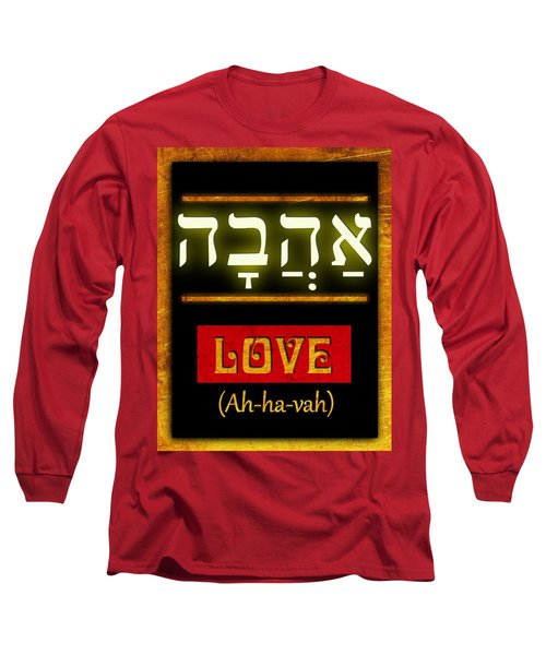 Ancient Characters For Love Long Sleeve T-Shirt by John Wills