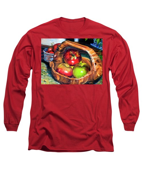 Apples In A Burled Bowl Long Sleeve T-Shirt