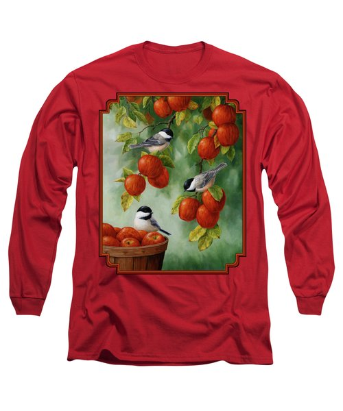 Bird Painting - Apple Harvest Chickadees Long Sleeve T-Shirt by Crista Forest