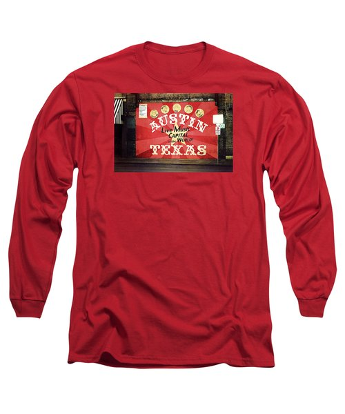 Austin Live Music Long Sleeve T-Shirt by Trish Mistric
