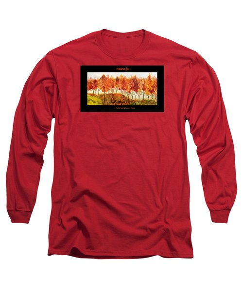 Autumn Joy Long Sleeve T-Shirt by Suzanne Canner