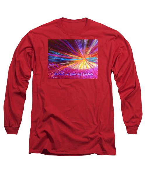 Be Still Long Sleeve T-Shirt by Jeanette Jarmon