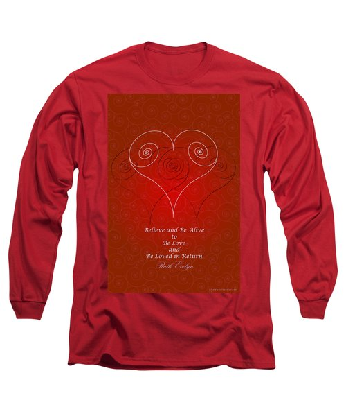 Believe And Be Alive Long Sleeve T-Shirt