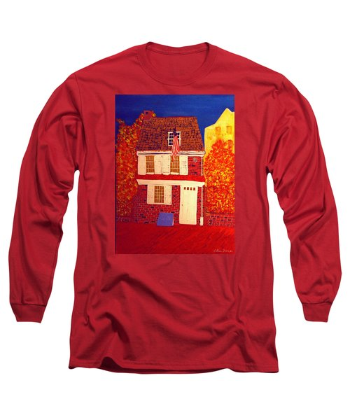 Betsy Ross's House Long Sleeve T-Shirt