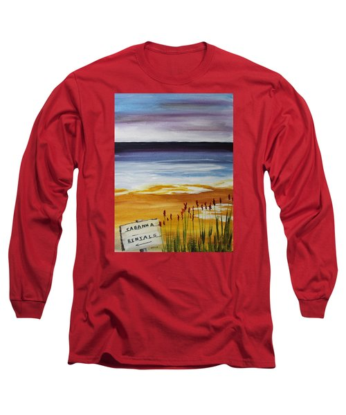 Long Sleeve T-Shirt featuring the painting Cabana Rental by Jack G  Brauer