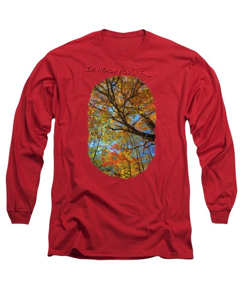 Colors On High 3 Long Sleeve T-Shirt by John M Bailey