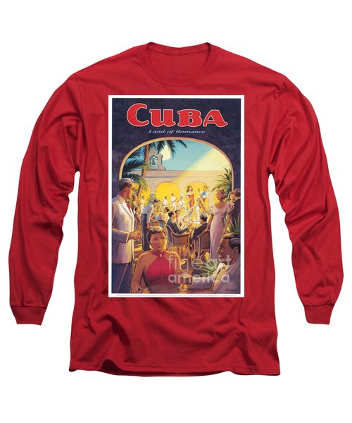 Cuba-land Of Romance Long Sleeve T-Shirt