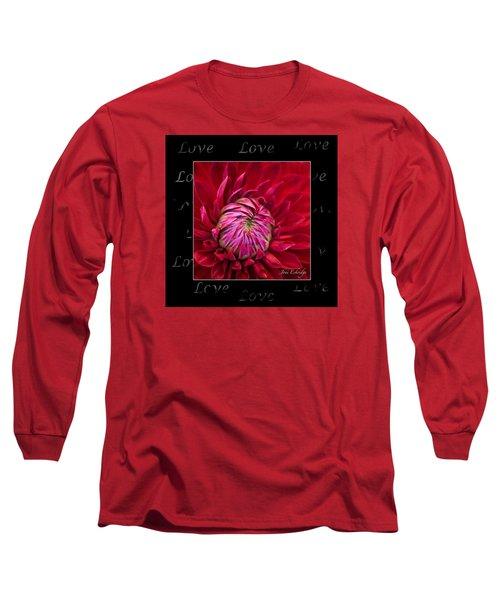 Dahlia Of Love Long Sleeve T-Shirt by Joni Eskridge