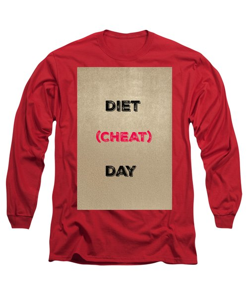Diet Day? #2 Long Sleeve T-Shirt