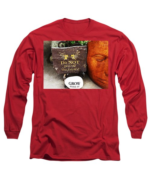 Do Not Piss Off The Faries Long Sleeve T-Shirt