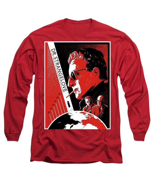 Dr. Strangelove Theatrical Poster Number Three 1964 Long Sleeve T-Shirt