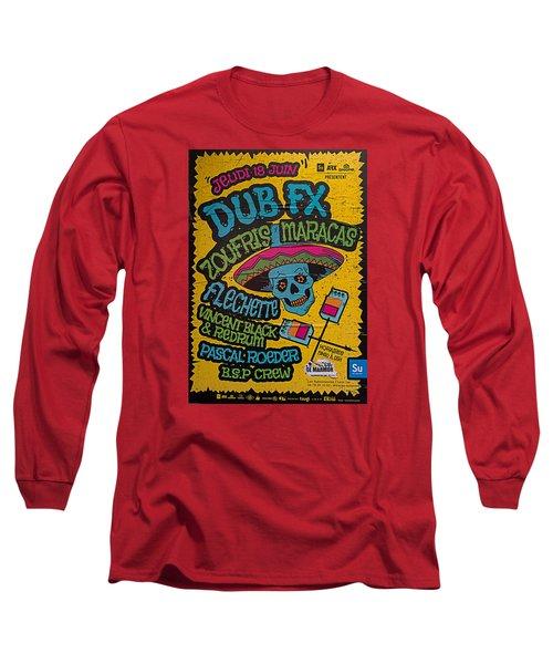 Dub Fx And Zoufris Maracas Poster Long Sleeve T-Shirt