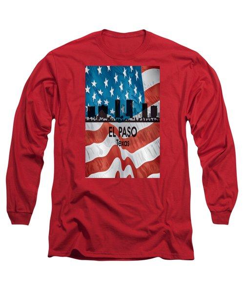 El Paso Tx American Flag Vertical Long Sleeve T-Shirt by Angelina Vick