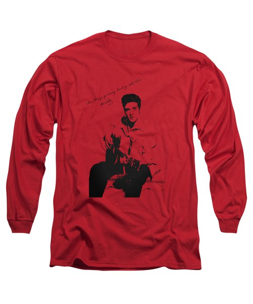 Elvis Presley - When Things Go Wrong Long Sleeve T-Shirt by Serge Averbukh