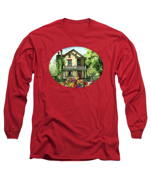 Farmhouse With Spring Tulips Long Sleeve T-Shirt by Shelley Wallace Ylst