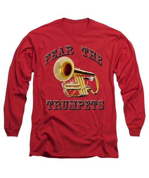 Fear The Trumpets. Long Sleeve T-Shirt by M K  Miller