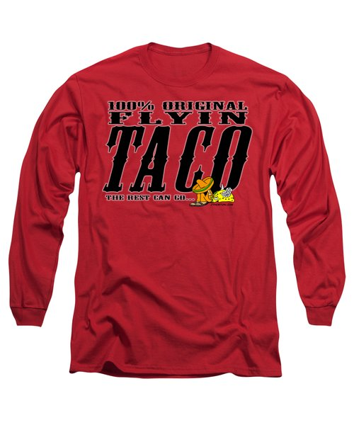 Flyin Taco 005 Long Sleeve T-Shirt